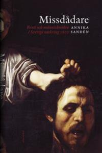 missdadare-brott-och-manniskooden-i-sverige-omkring-1600