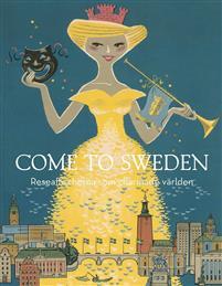 come-to-sweden-reseaffischerna-som-charmade-varlden