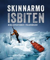 skinnarmo-isbiten-mina-expeditioner-i-polarvarlden