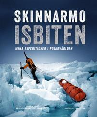 skinnarmo-isbiten-mina-expeditioner-i-polarvarlden