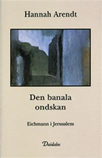 den-banala-ondskan-eichmann-i-jerusalem