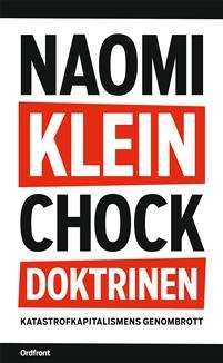 chockdoktrinen-katastrofkapitalismens-genombrott