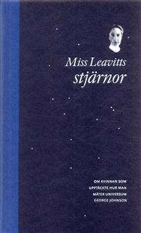 miss-leavitts-stjarnor-om-kvinnan-som-upptackte-hur-man-mater-universum