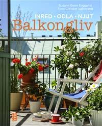balkongliv-inred-odla-njut