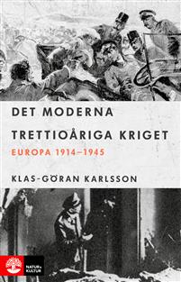 det-moderna-trettioariga-kriget-europa-1914-1945